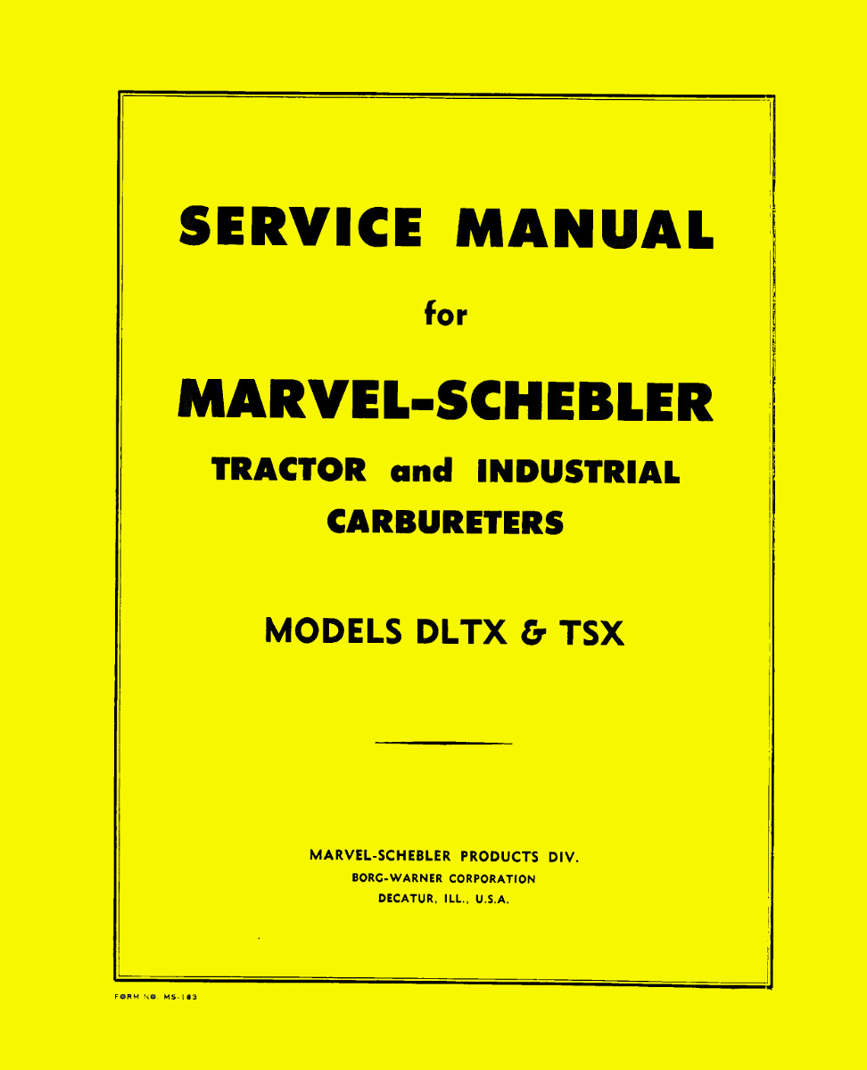 John Deere Marvel-Schebler Service Manual For all John Deere