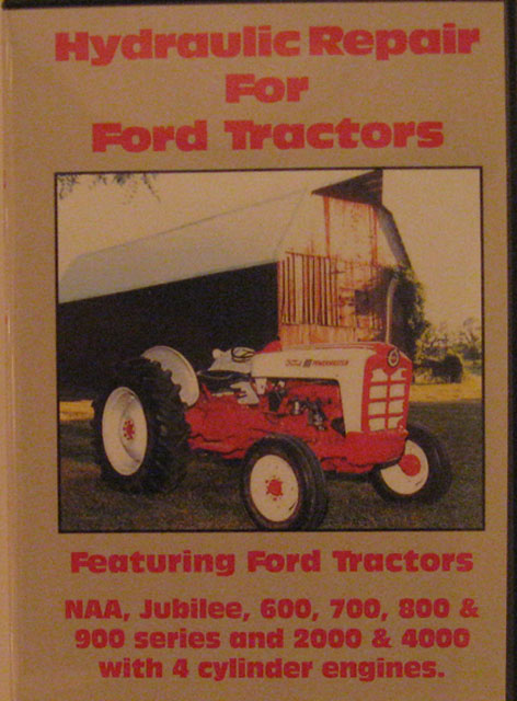 ford hydraulic repair dvd  for ford naa, golden jubilee, 600, 700, 800,  900, 2000, 4000 tractors